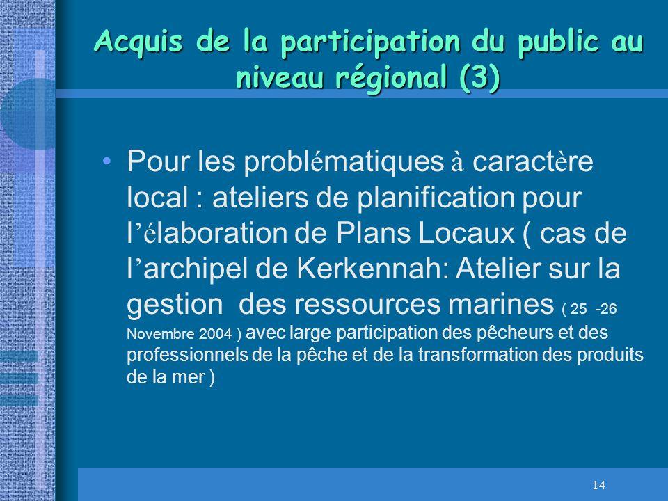Acquis de la participation du public au niveau régional (3)