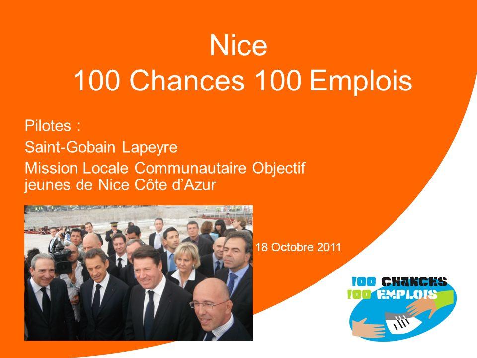 Nice 100 Chances 100 Emplois Pilotes : Saint-Gobain Lapeyre