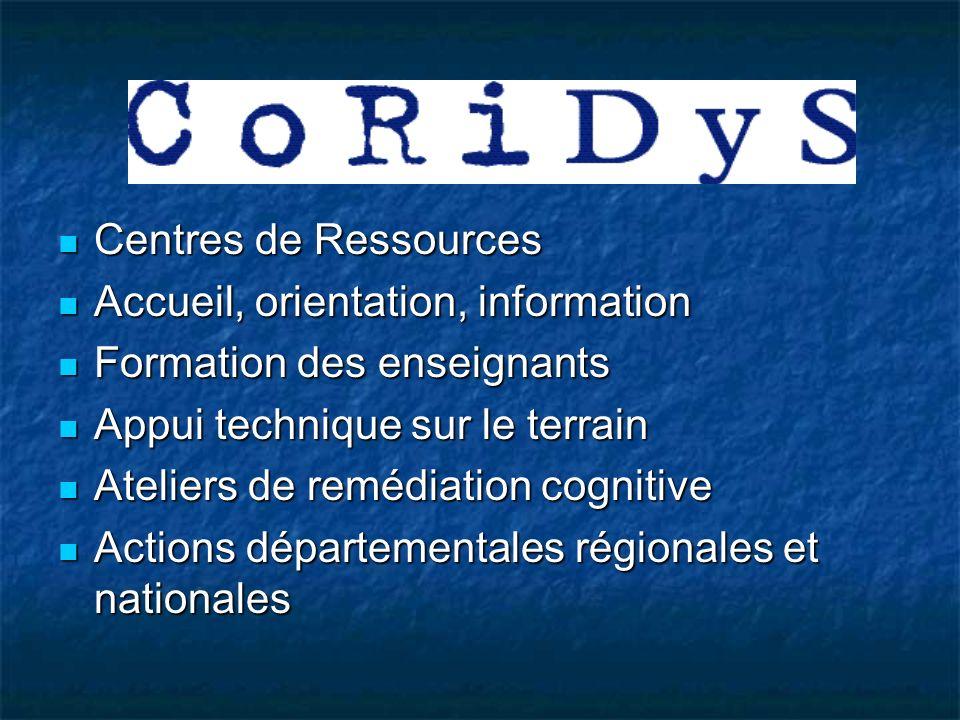 Centres de Ressources Accueil, orientation, information. Formation des enseignants. Appui technique sur le terrain.