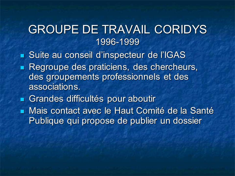 GROUPE DE TRAVAIL CORIDYS 1996-1999