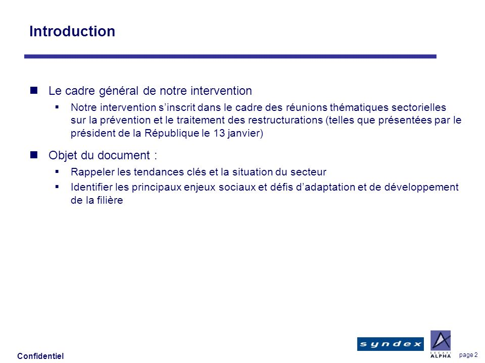 Introduction Le cadre général de notre intervention