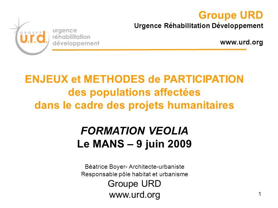 Groupe URD Urgence Réhabilitation Développement www.urd.org