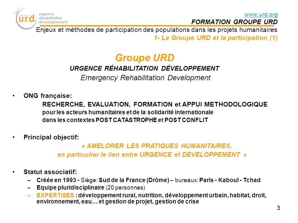 Groupe URD Emergency Rehabilitation Development FORMATION GROUPE URD