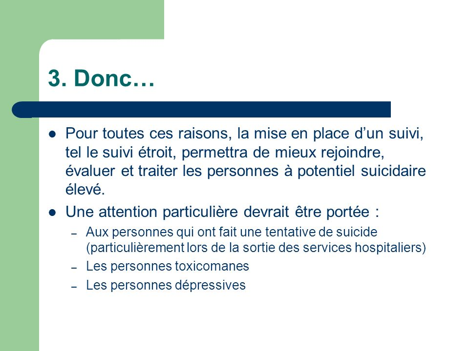 3. Donc…