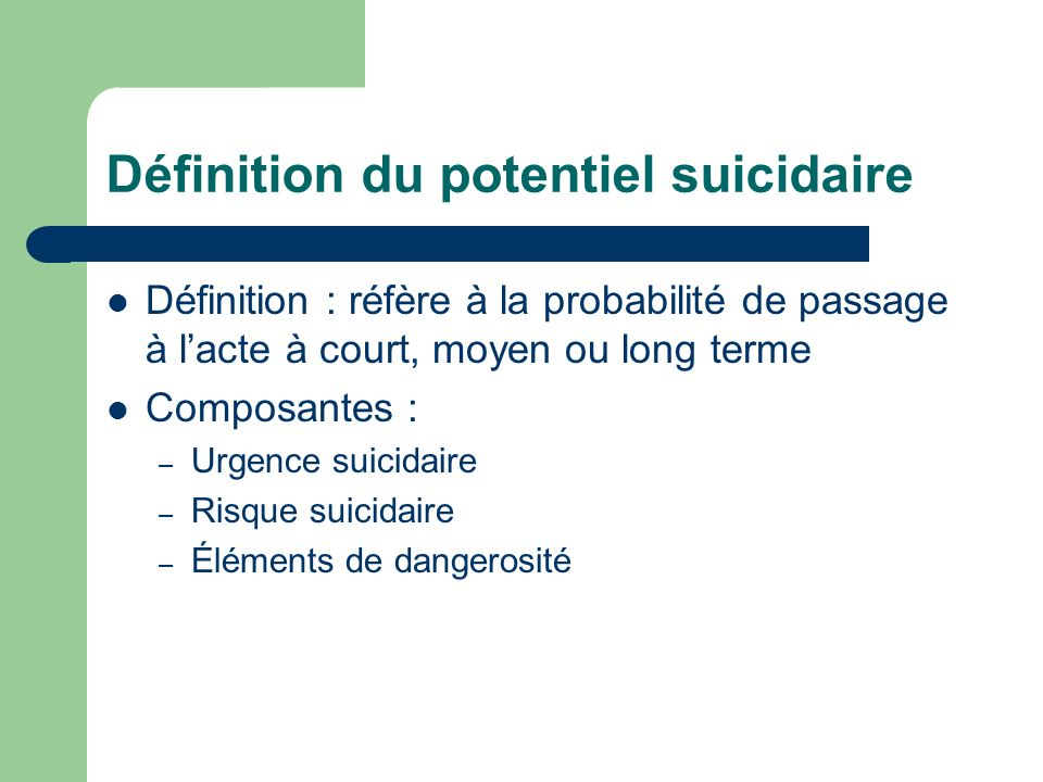 Définition du potentiel suicidaire
