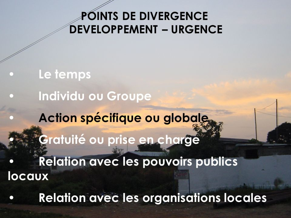 POINTS DE DIVERGENCE DEVELOPPEMENT – URGENCE