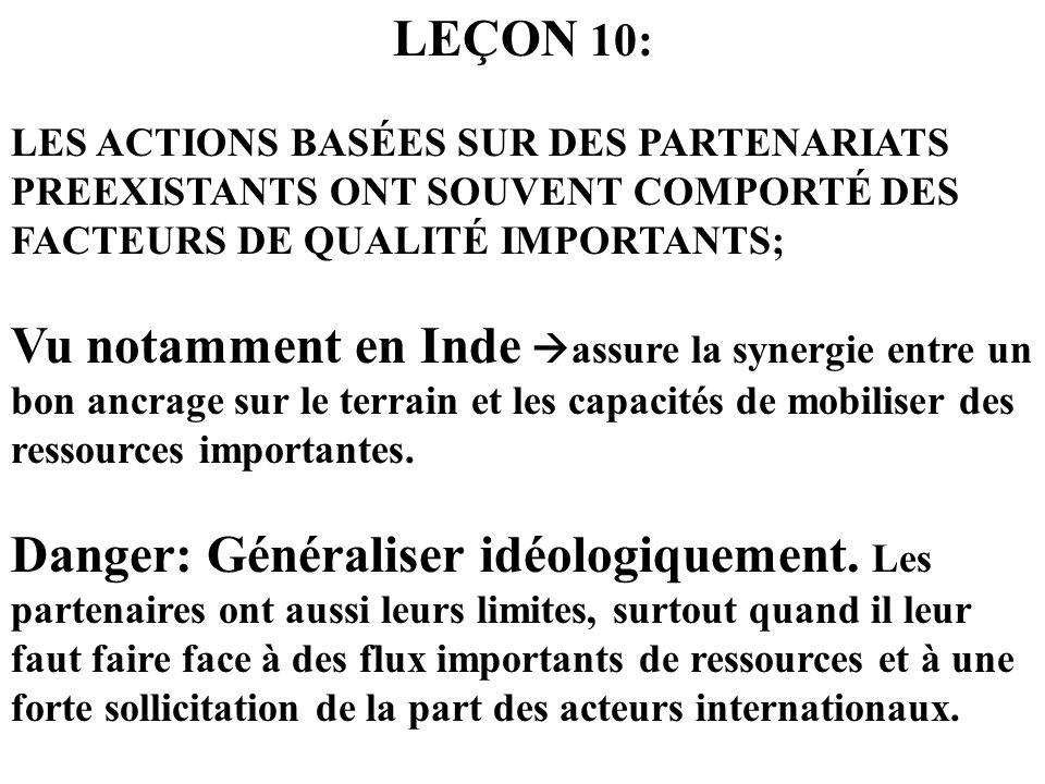 LEÇON 10: LES ACTIONS BASÉES SUR DES PARTENARIATS PREEXISTANTS ONT SOUVENT COMPORTÉ DES FACTEURS DE QUALITÉ IMPORTANTS;