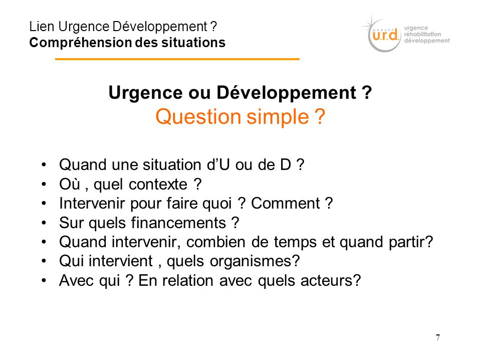 Urgence ou Développement
