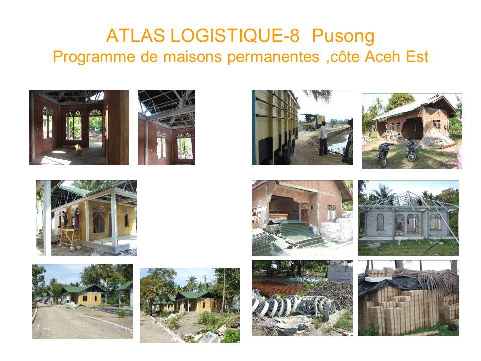 ATLAS LOGISTIQUE-8 Pusong Programme de maisons permanentes ,côte Aceh Est