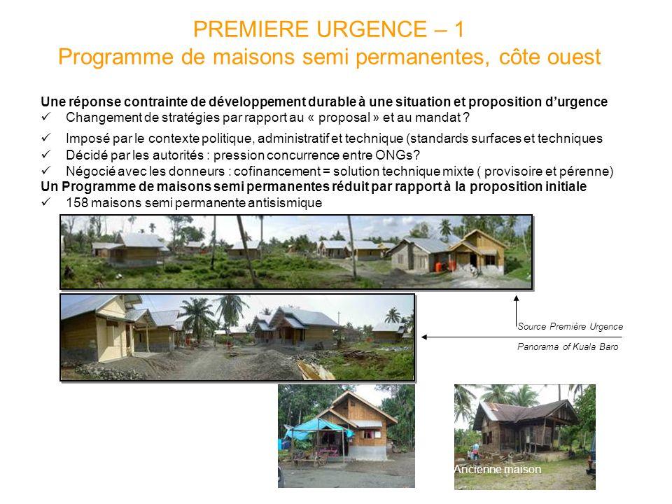 PREMIERE URGENCE – 1 Programme de maisons semi permanentes, côte ouest