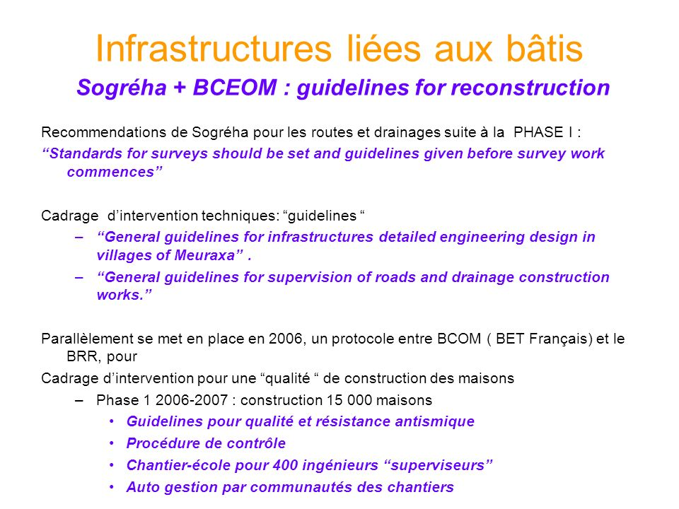 Infrastructures liées aux bâtis Sogréha + BCEOM : guidelines for reconstruction