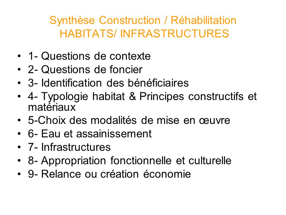 Synthèse Construction / Réhabilitation HABITATS/ INFRASTRUCTURES