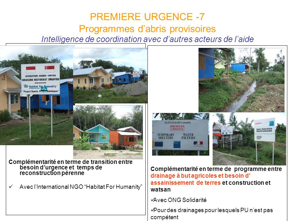 PREMIERE URGENCE -7 Programmes d'abris provisoires Intelligence de coordination avec d'autres acteurs de l'aide