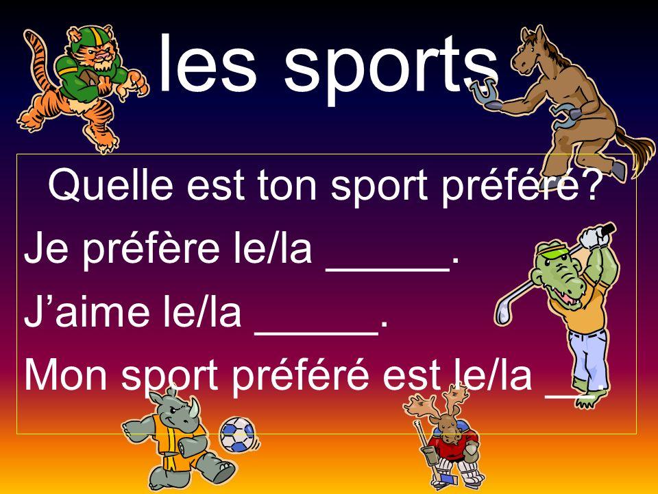 Quelle est ton sport préféré