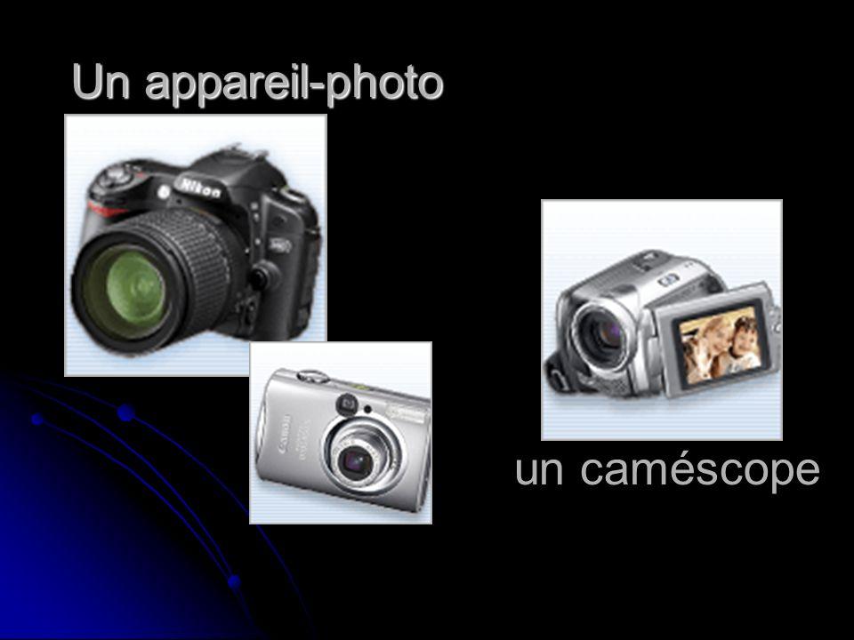 Un appareil-photo un caméscope