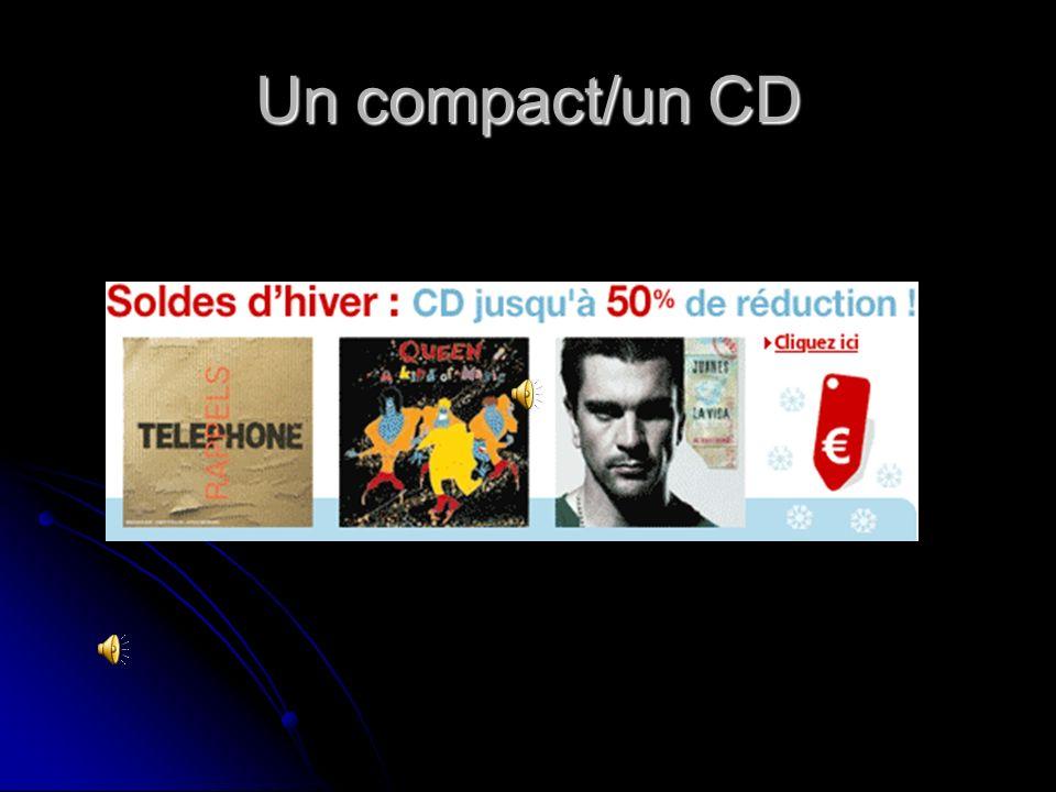 Un compact/un CD
