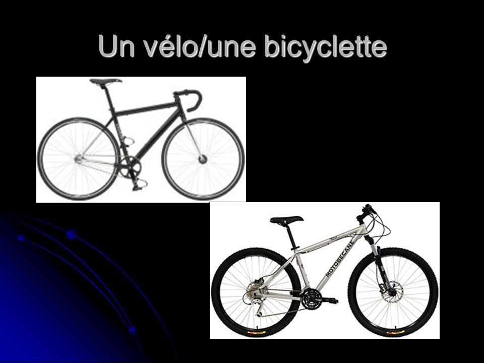 Un vélo/une bicyclette