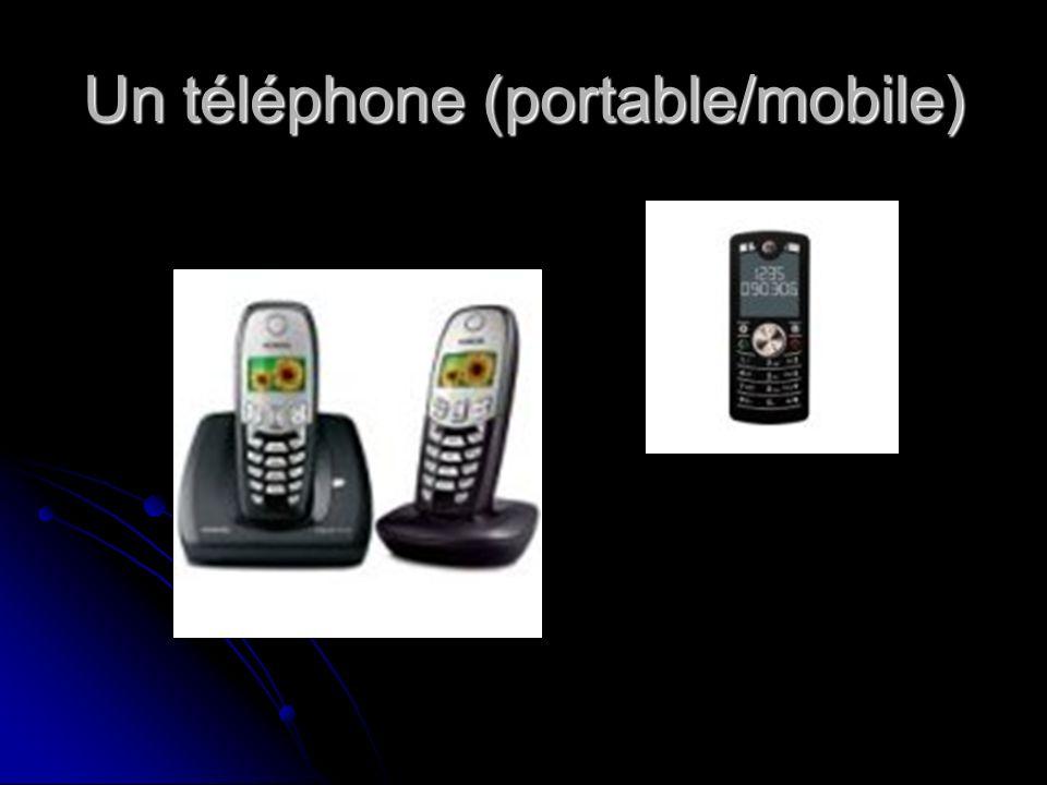 Un téléphone (portable/mobile)