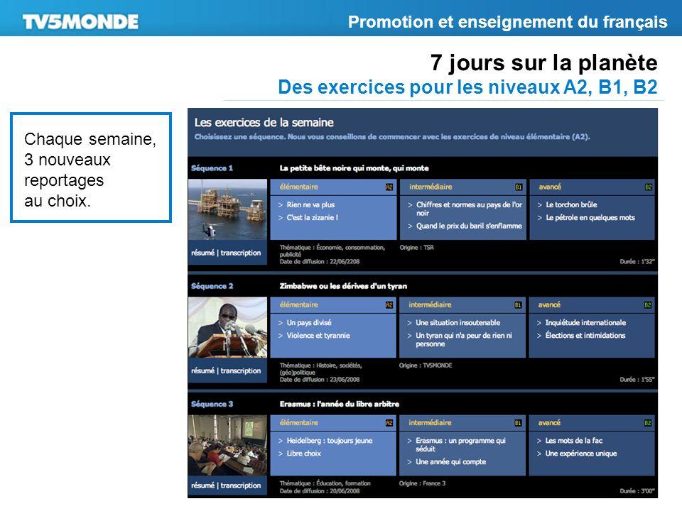 7 jours sur la planète Des exercices pour les niveaux A2, B1, B2