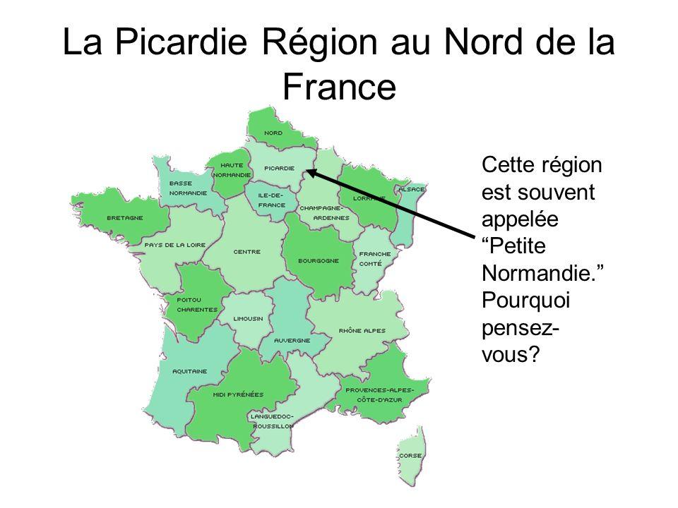 La Picardie Région au Nord de la France