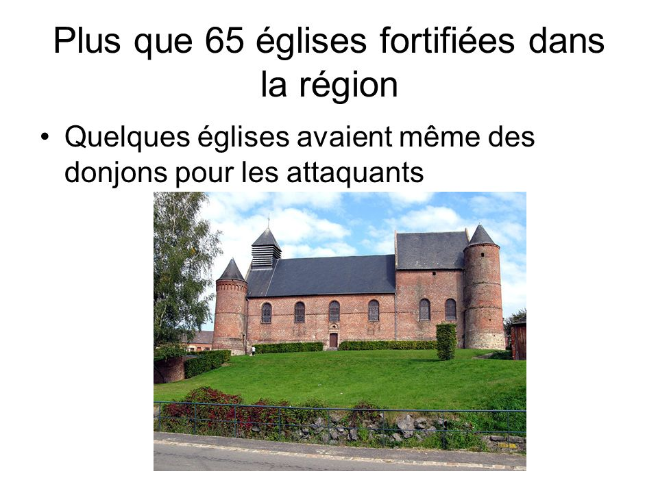Plus que 65 églises fortifiées dans la région