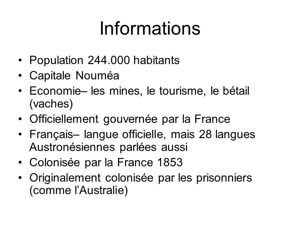 Informations Population 244.000 habitants Capitale Nouméa