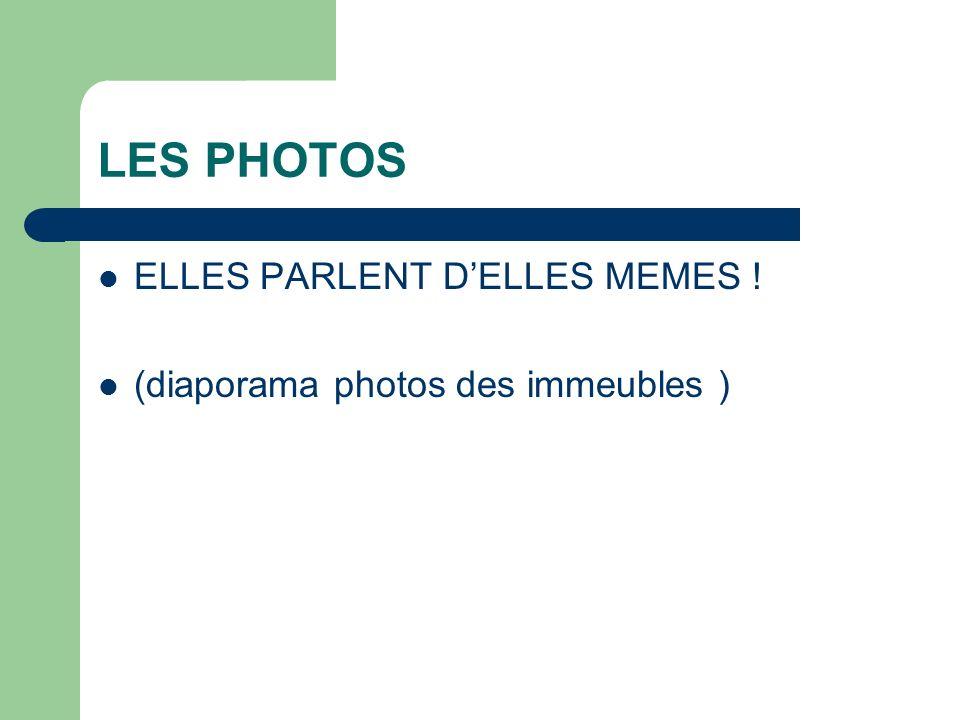 LES PHOTOS ELLES PARLENT D'ELLES MEMES !