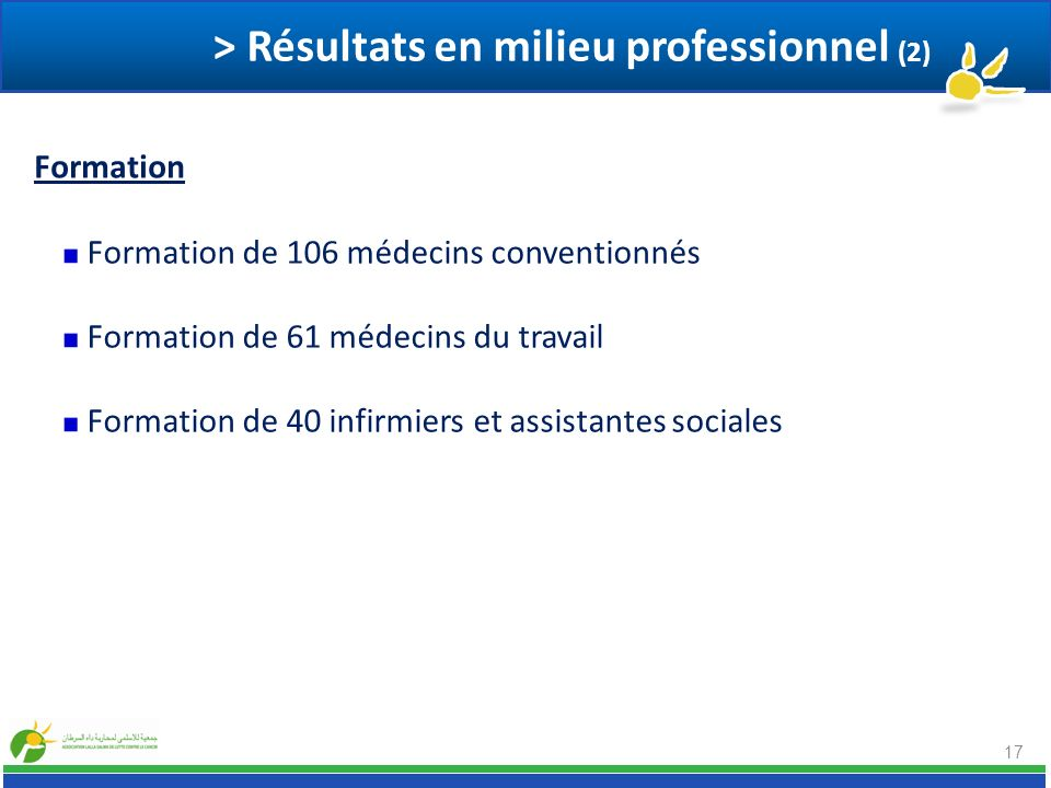 > Résultats en milieu professionnel (2)
