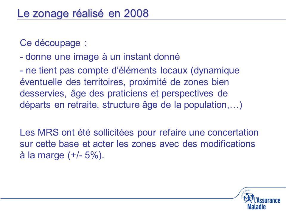 Le zonage réalisé en 2008 Ce découpage :