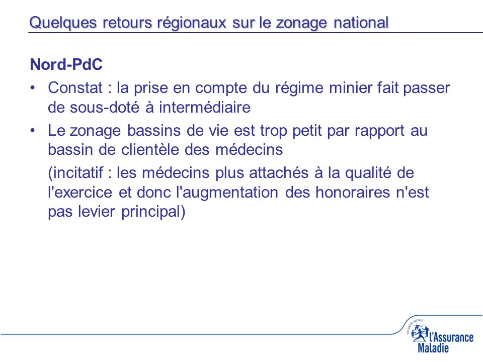 Quelques retours régionaux sur le zonage national
