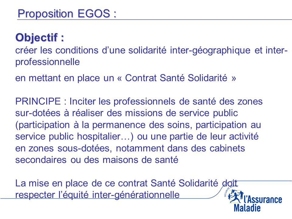 Proposition EGOS : Objectif :