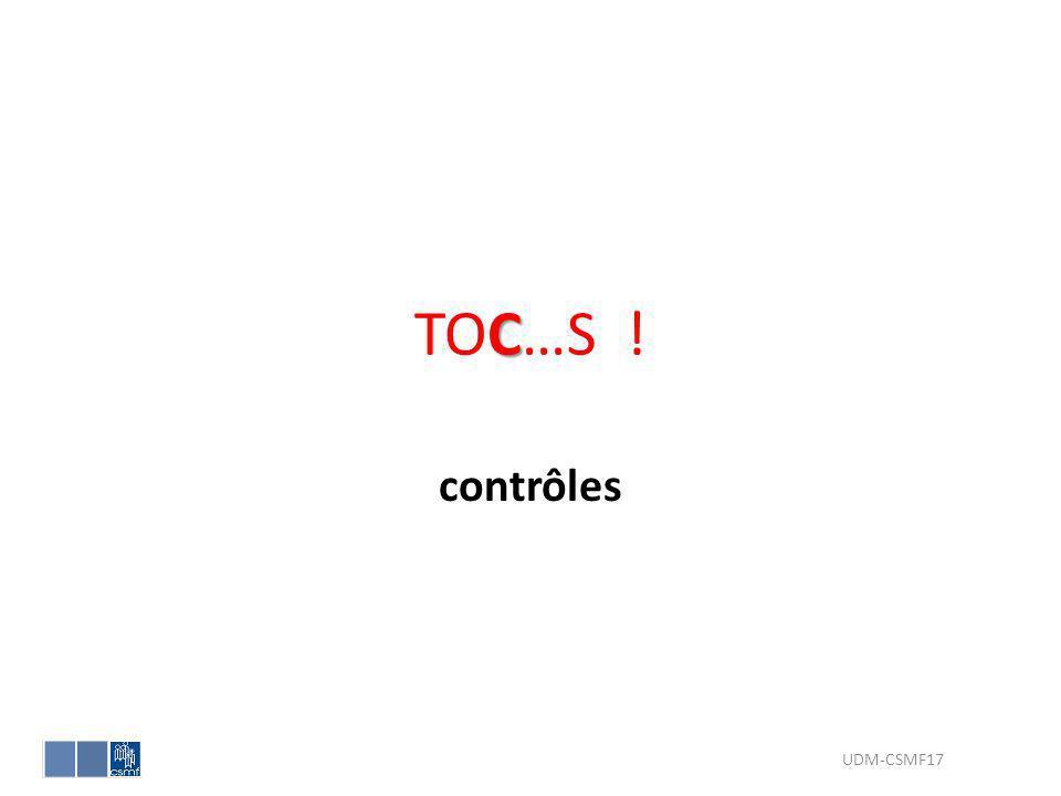 TOC…S ! contrôles UDM-CSMF17