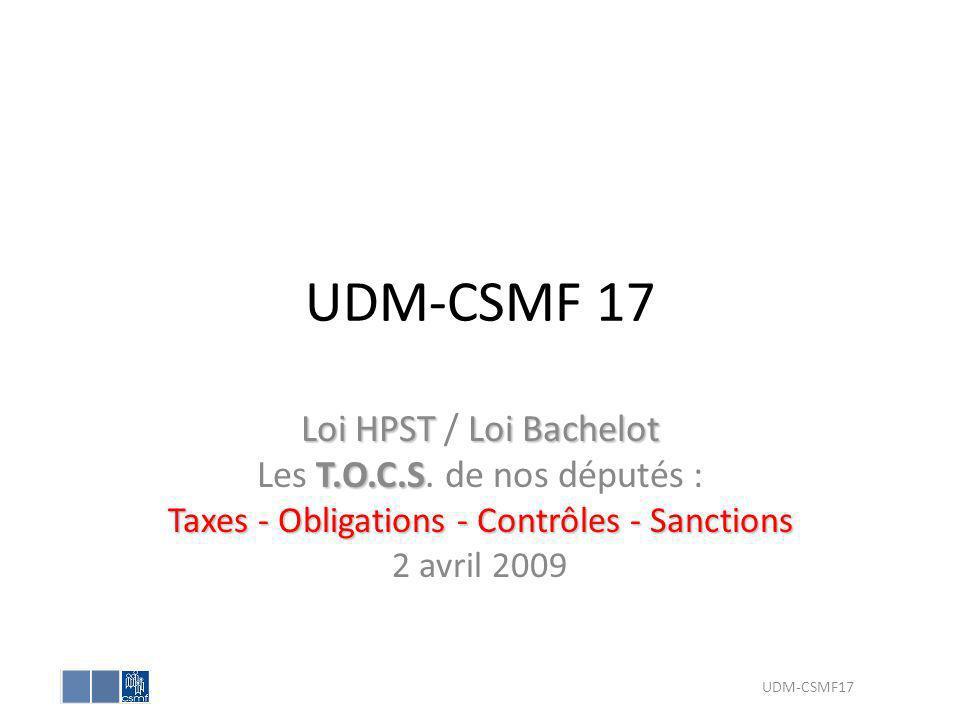 UDM-CSMF 17 Loi HPST / Loi Bachelot Les T.O.C.S. de nos députés :
