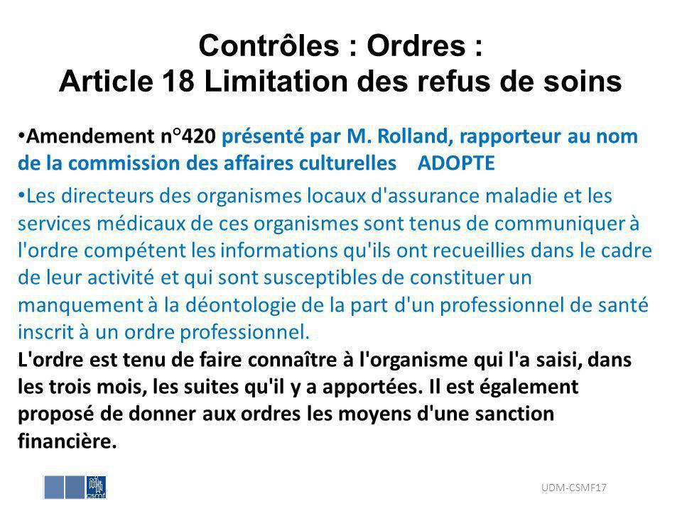 Contrôles : Ordres : Article 18 Limitation des refus de soins
