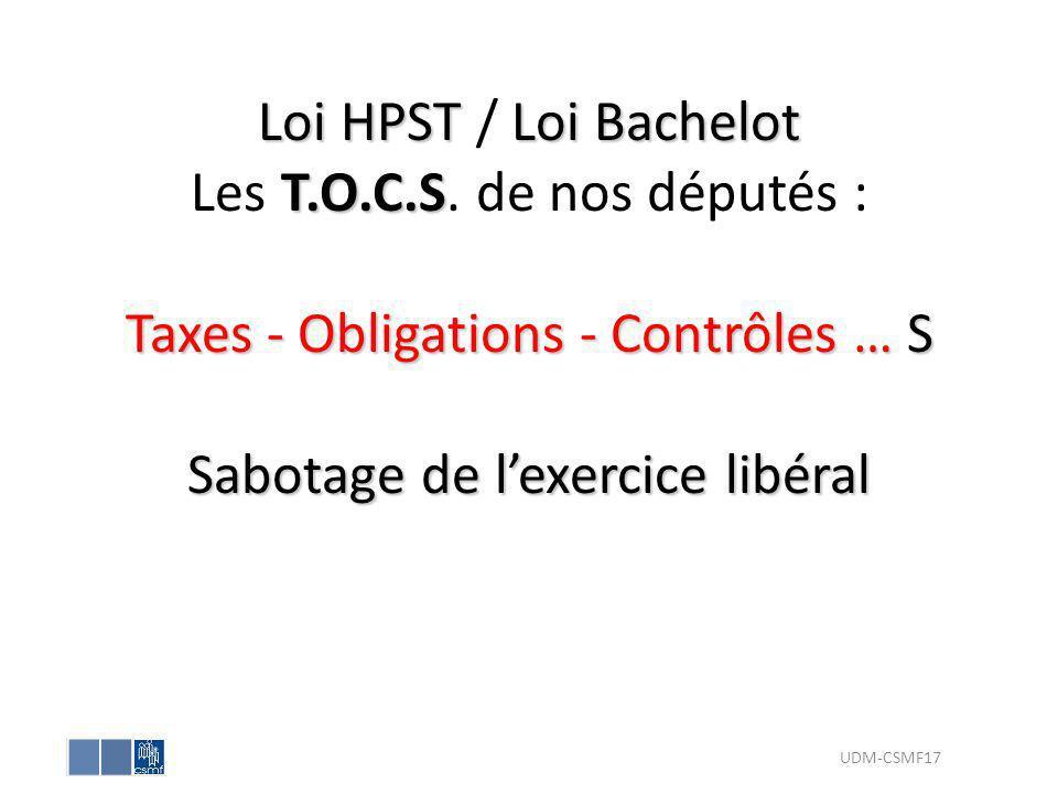 Loi HPST / Loi Bachelot Les T. O. C. S