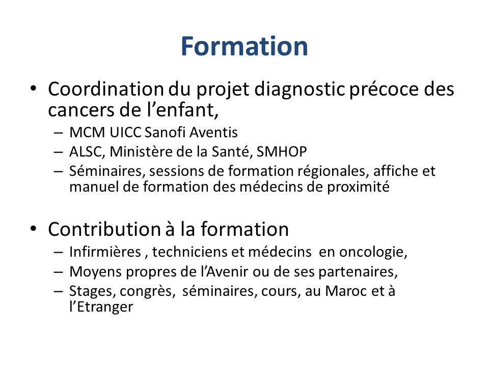 FormationCoordination du projet diagnostic précoce des cancers de l'enfant, MCM UICC Sanofi Aventis.