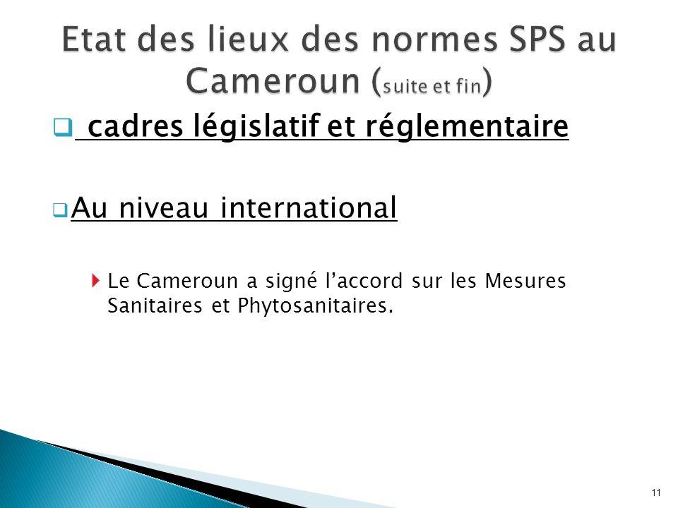 Etat des lieux des normes SPS au Cameroun (suite et fin)