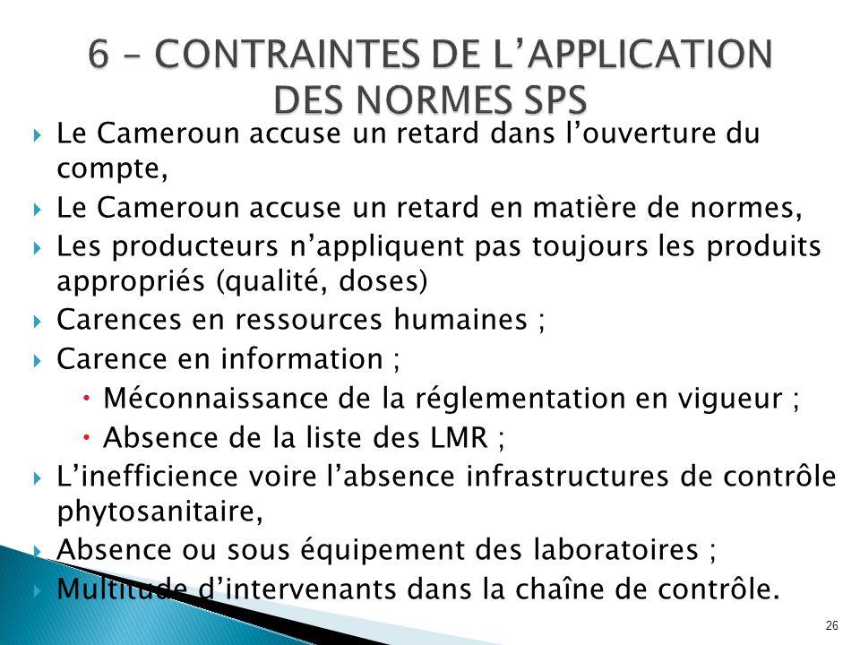 6 – CONTRAINTES DE L'APPLICATION DES NORMES SPS