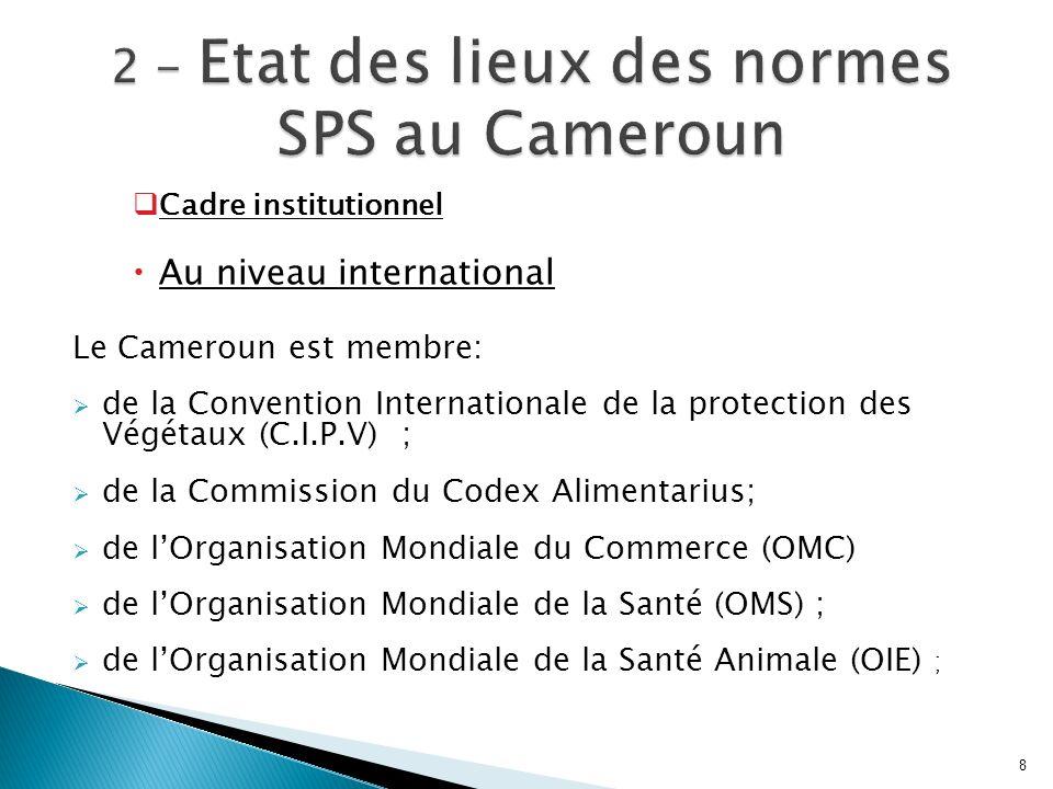 2 - Etat des lieux des normes SPS au Cameroun