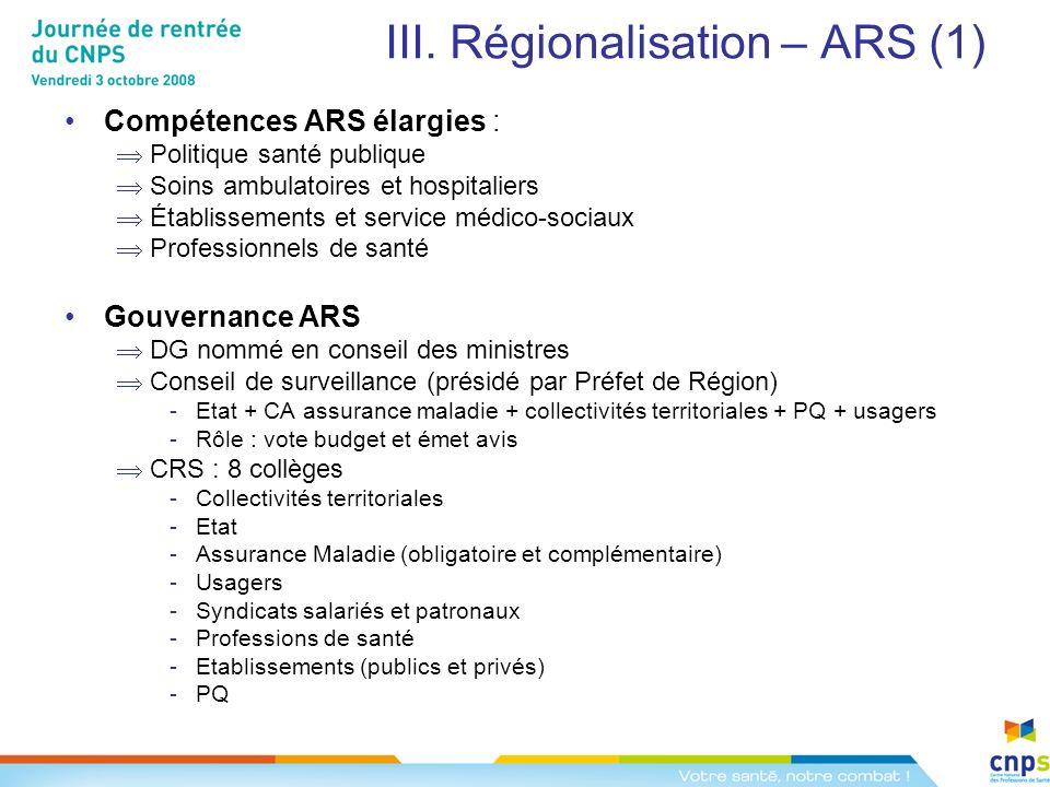 III. Régionalisation – ARS (1)