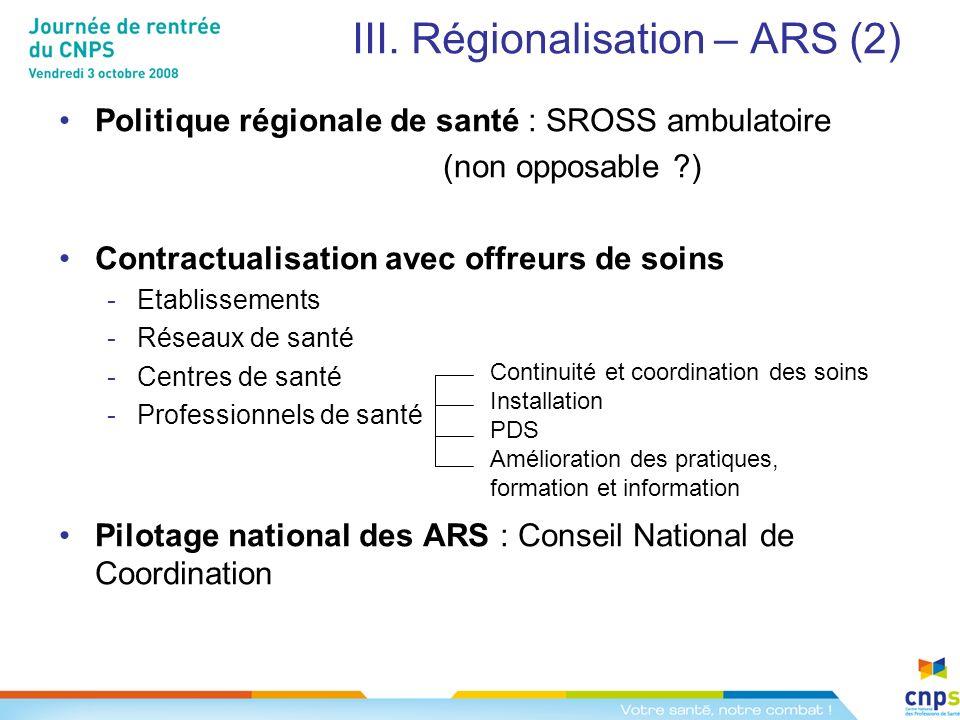 III. Régionalisation – ARS (2)