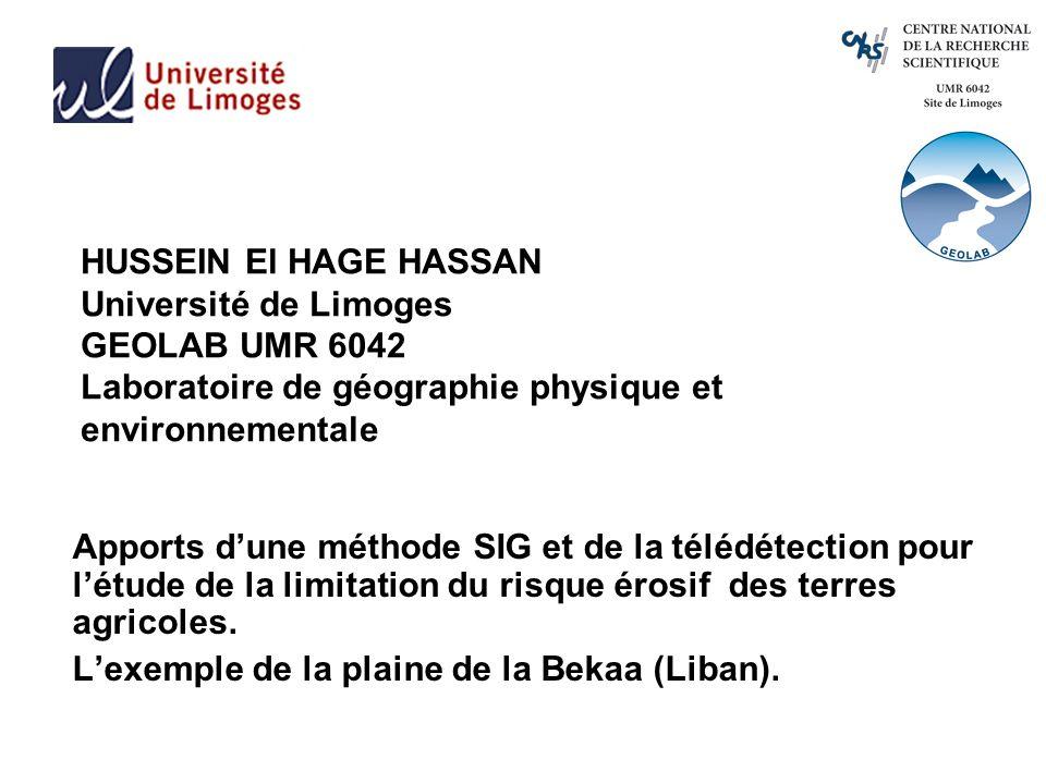 HUSSEIN El HAGE HASSAN Université de Limoges GEOLAB UMR 6042 Laboratoire de géographie physique et environnementale