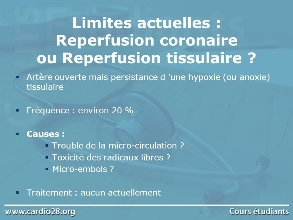 Limites actuelles : Reperfusion coronaire ou Reperfusion tissulaire