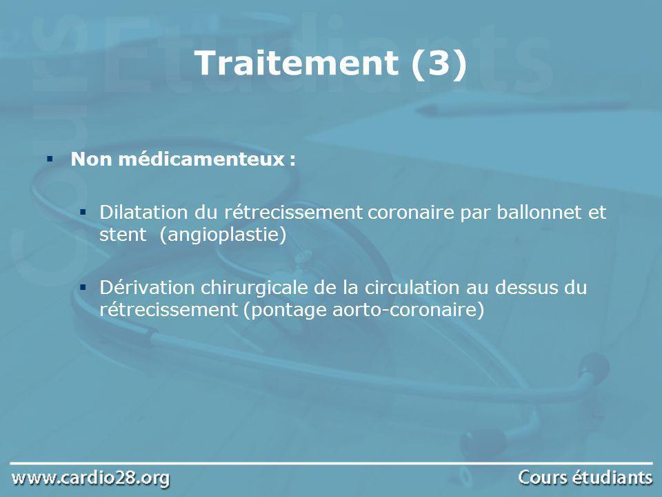 Traitement (3) Non médicamenteux :