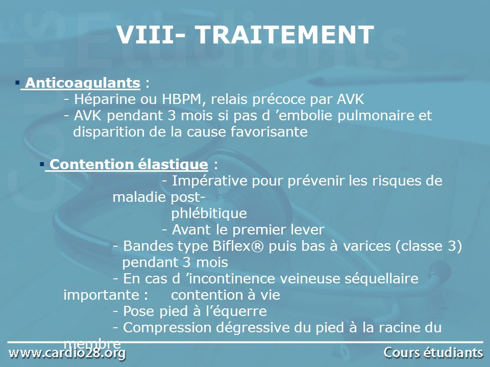 VIII- TRAITEMENT Anticoagulants :