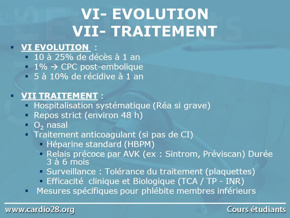 VI- EVOLUTION VII- TRAITEMENT