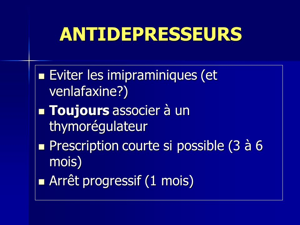 ANTIDEPRESSEURS Eviter les imipraminiques (et venlafaxine )