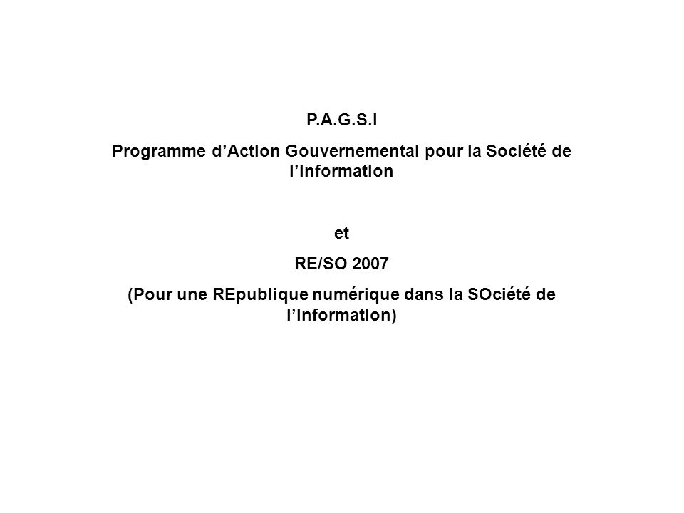Programme d'Action Gouvernemental pour la Société de l'Information