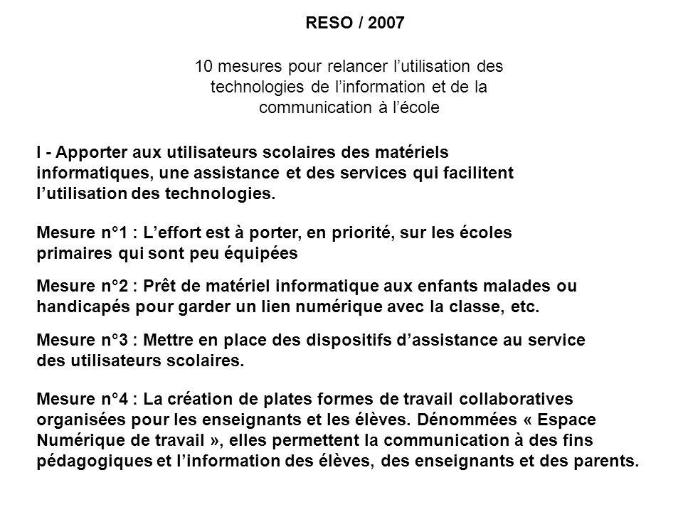 RESO / 2007 10 mesures pour relancer l'utilisation des technologies de l'information et de la communication à l'école.