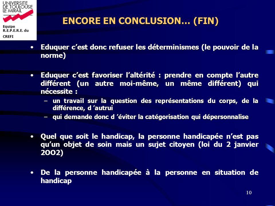 ENCORE EN CONCLUSION… (FIN)